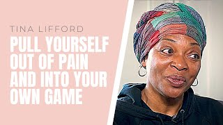 Pull Yourself Out of the Pain and Be In Your Own Game with Tina Lifford and Koya Webb