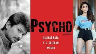 Psycho | Unna nenachu nenachu | Ilayaraja | Lyrical | Sid Sriram | Tamil | Mysskin
