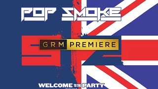 Pop Smoke x Skepta - Welcome To The Party (Remix) [Audio] | GRM Daily