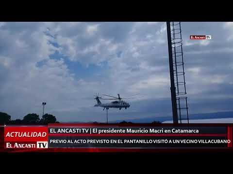 El Ancasti TV   Así aterrizaba el presidente Mauricio Macri en Villa Cubas