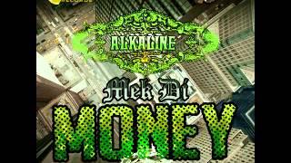 ALKALINE - MEK DI MONEY - YELLOW MOON RECORDS _ YRNF - SEPTEMBER 2014