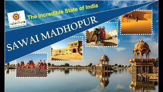 Sawai Madhopur   Rajasthan Tourism   Top Places to Visit in Rajasthan   Incredible India
