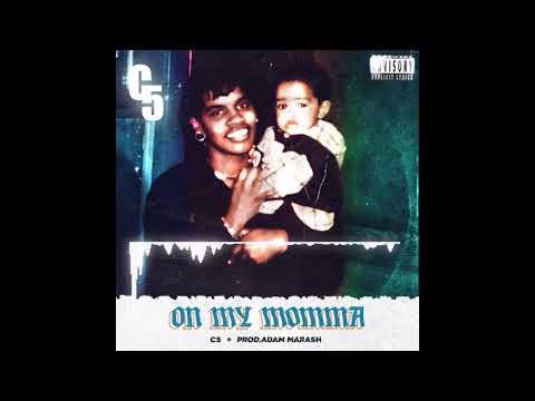 C5 - On My Momma (Prod. AdamMarash)