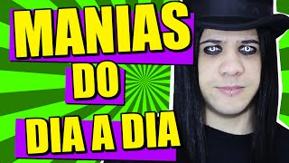 MANIAS DO DIA A DIA | CHOCOLATV 128