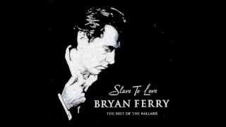 Bryan Ferry Slave To Love Extended Version