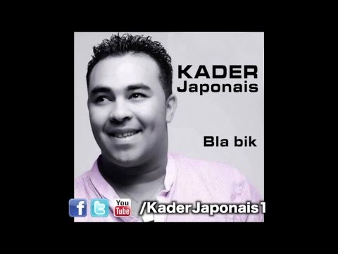 Kader Japonais - Bla bik [BLA BIK]