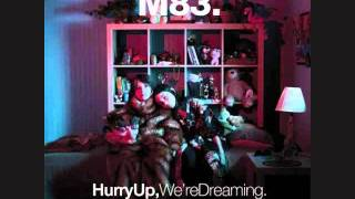 M83 - Soon, My Friend