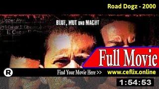 Road Dogz (2000) Full Movie Online