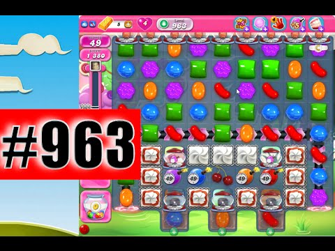 Candy Crush Saga Level 963 (NEW) | Complete!