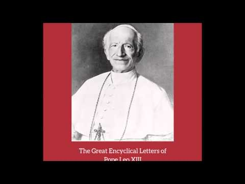 The Condition of the Working Classes - Encyclical by Pope Leo XIII
