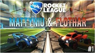 Rocket League #1 - Niezwyciężeni! | Mattyniu & Flothar | 60FPS
