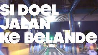 EPS. 13 | SI DOEL JALAN KE BELANDE