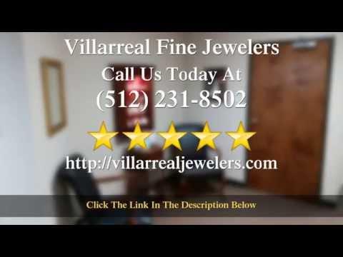 "Villarreal Fine Jewelers Austin Reviews by Heather ""local austin texas jewelers"""
