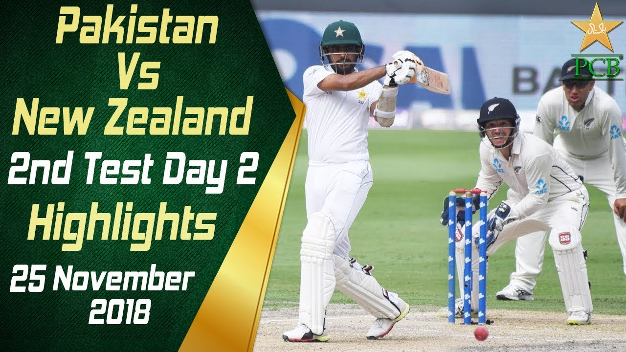 Pakistan Vs New Zealand | Highlights | 2nd Test Day 2 | 25 November 2018 | PCB