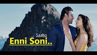 Enni Soni Song: SAAHO   Guru Randhawa, Tulsi Kumar   Prabhas, Shraddha Kapoor  Lyrics New Songs 2019