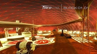 TMRO:Cities - Designing cities for Mars from Earth - Block 01.01