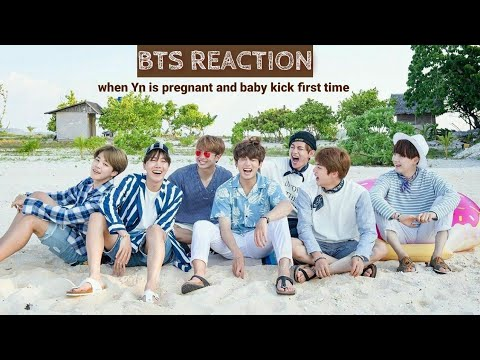 Download BTS REACTION 'When Yn is pregnant and baby kick first time'😊😊
