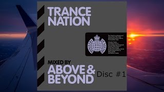 Trance Nation: Mixed By Above & Beyond - Disc #1 (Continuous DJ Mix)