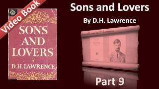 Part 09 - Sons and Lovers Audiobook by D. H. Lawrence (Ch 13)