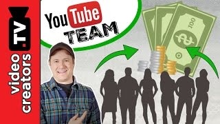 How To Make a LOT More Money with a YouTube Team