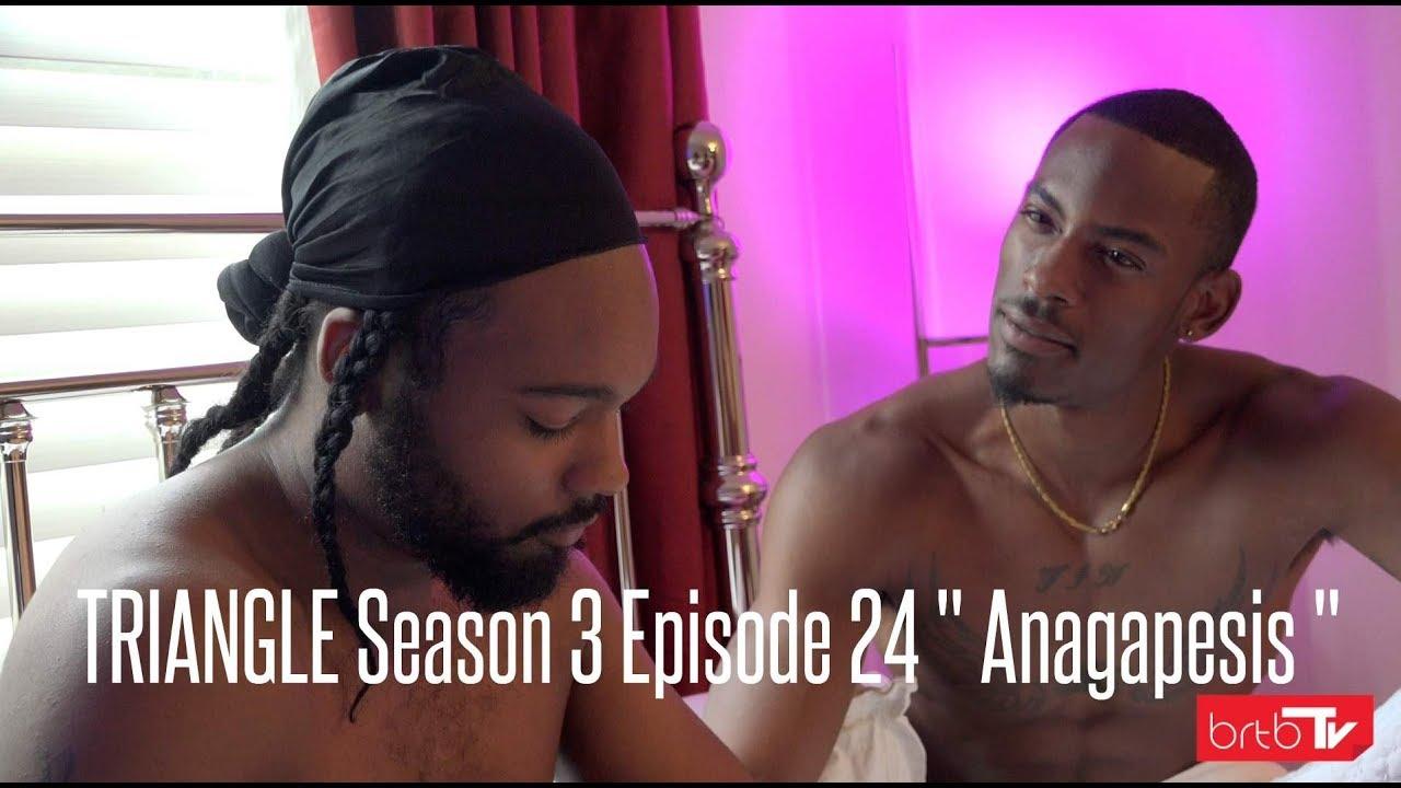 "Download TRIANGLE Season 3 Episode 24 "" Anagapesis """