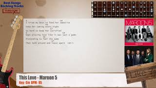 This Love - Maroon 5 Bass Backing Track with chords and lyrics