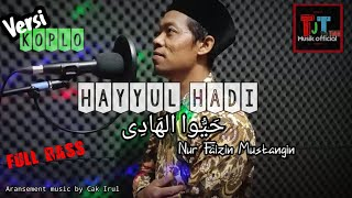 HAYYUL HADI | Sholawat Koplo 2021 | Tjt Musik Official