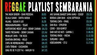 Reggae Playlist FULL ALBUM | SEMBARANIA Bisa didownload
