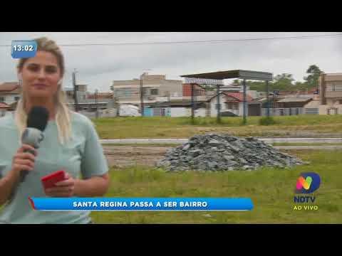 Santa Regina se torna o novo bairro de Itajaí
