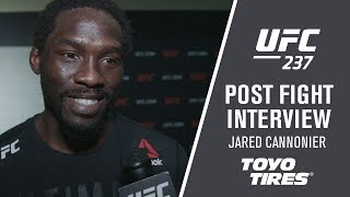 "UFC 237: Jared Cannonier - ""I've Said It Before, He's Only a Man."""
