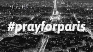 [ Texte n°18 ] : Pray For Paris