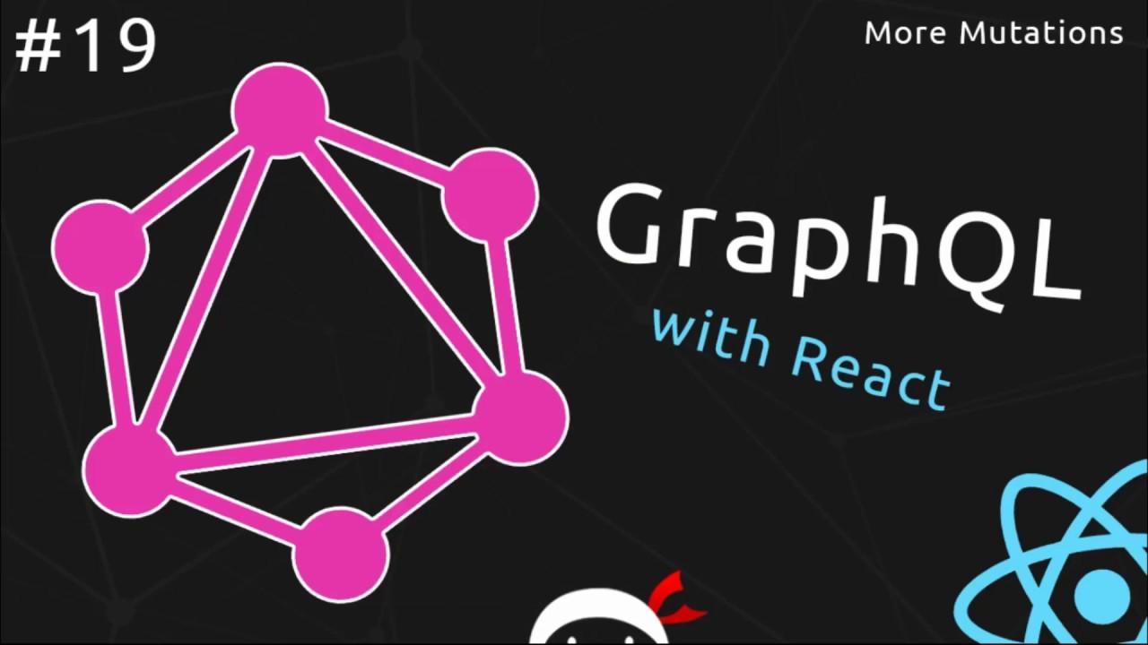 GraphQL Tutorial #19 - More on Mutations