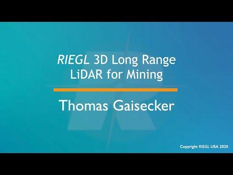 RIEGL 3D Long Range LiDAR for Mining, by Thomas Gaisecker, May 2020