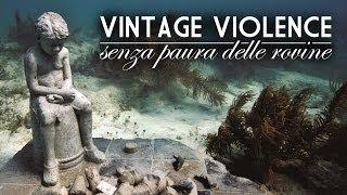 Vintage Violence - Comunione e Liberazione