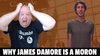 James Damore Is An Idiot -  Google Anti Diversity Manifesto Follow Up #SSSVEDA Day 10