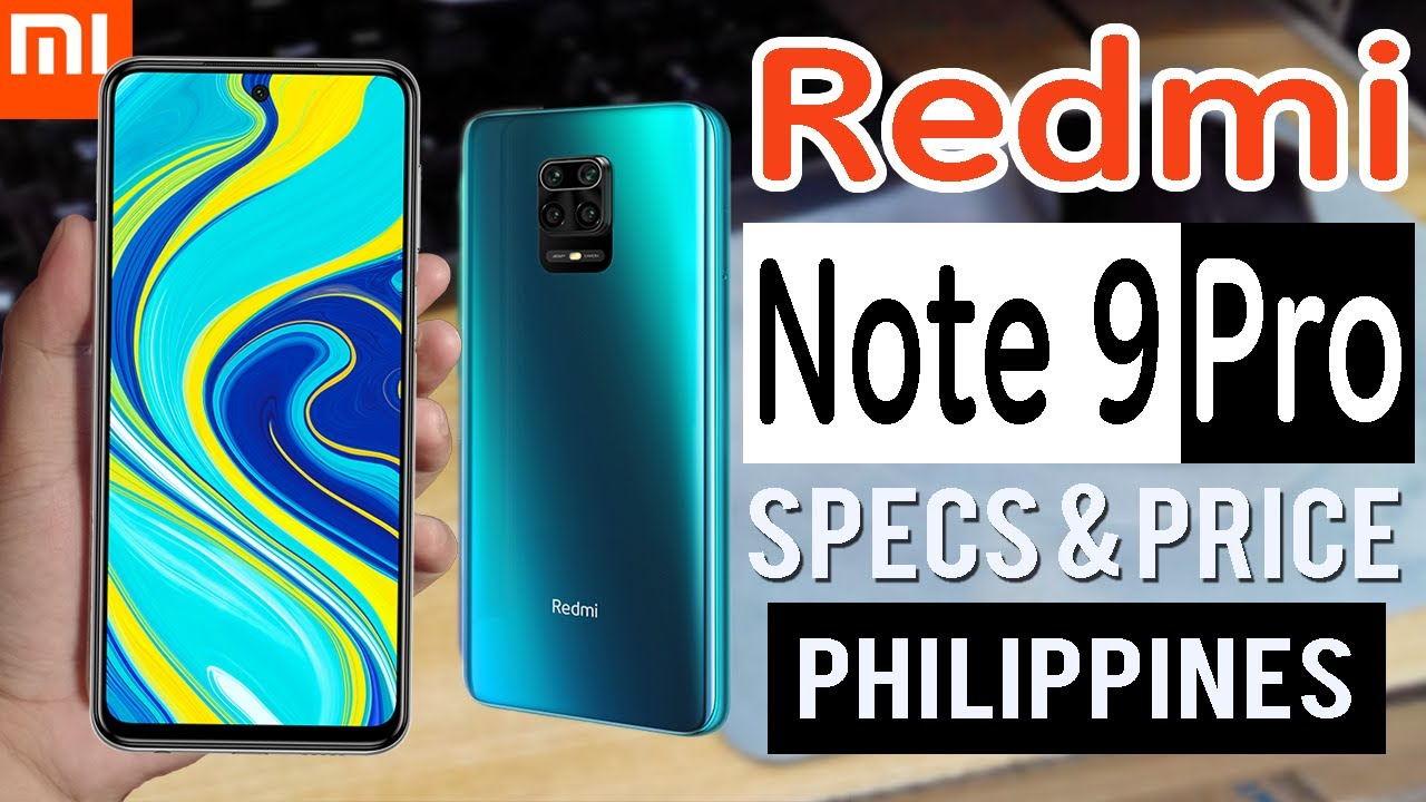 Redmi Note 9 Pro Specs Features Price In The Philippines Youtube