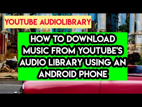How to Download Music from YouTube's Audio Library using your Android Phone.