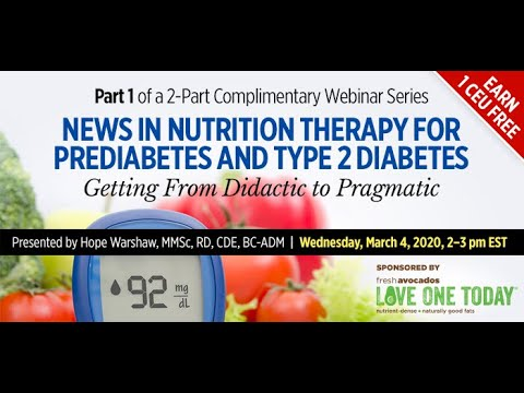 News in Nutrition Therapy for Prediabetes and Type 2 Diabetes: From Didactic to Pragmatic (Part 1)
