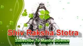 Powerful Shiv Raksha Kavach