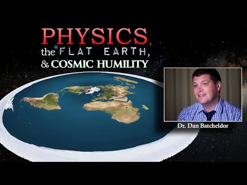 Physics, the Flat Earth, and Cosmic Humility (with Dr. Dan Batcheldor)
