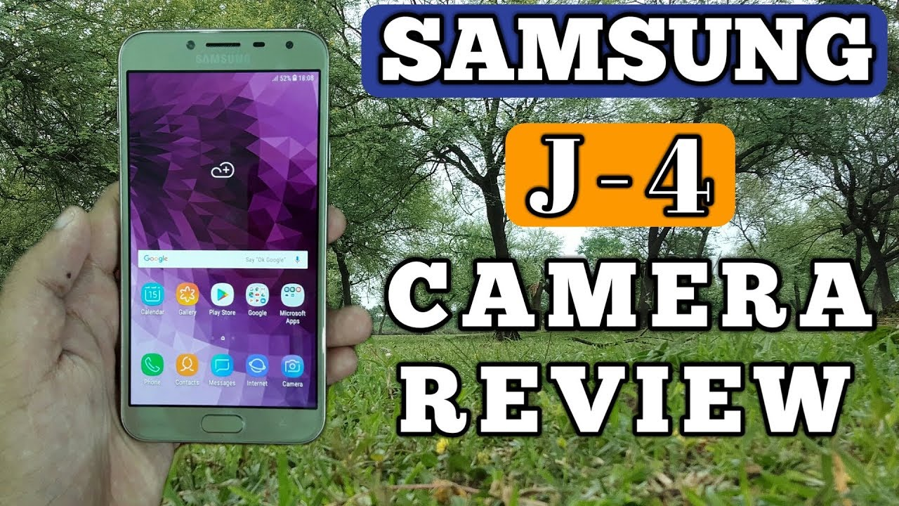 Samsung Galaxy J4 Camera Review Youtube