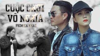 Phim Ca Nhạc Cuộc Chơi Vô Nghĩa - Lê Thịnh