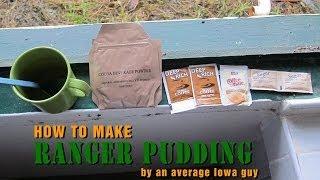 How to Make Ranger Pudding