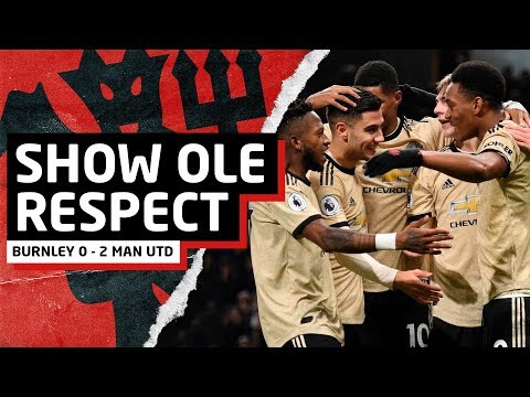 Show Ole Some Respect! | Burnley 0-2 Man United | United Review