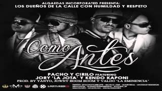 Como Antes - Pacho Y Cirilo Ft Kendo Kaponi & Jory ' Los Dueños De La Calle ' Alqaedas Inc HD