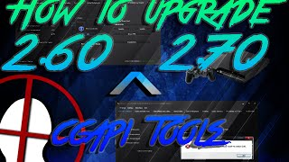 How to Upgrade CCAPI 2.60 tools to work on CCAPI 2.70 [PS3 CFW]