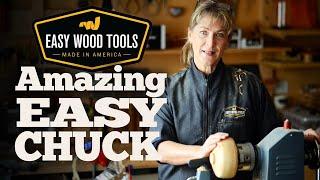 Easy Wood Tools Amazing Easy Chuck!