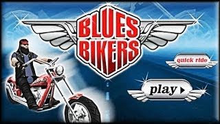 Blues Bikers - Game Preview (quick race)
