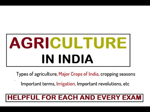 AGRICULTURE IN INDIA - COMPLETE NOTES FOR ALL EXAMS (MUST WATCH)