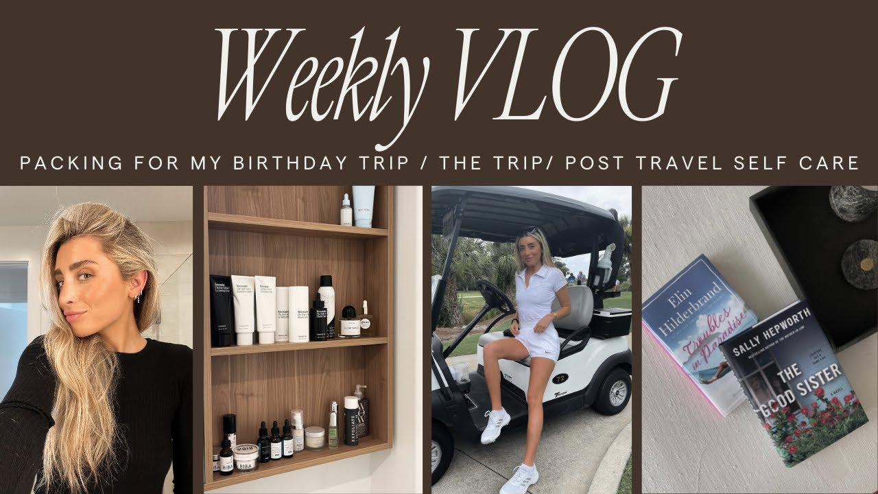 Birthday Vacation & How I Self Care After Traveling!
